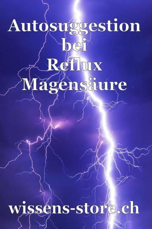Reflux-Magensäure Autosuggestion