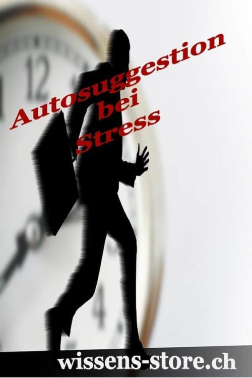 Autosuggestion bei Stress